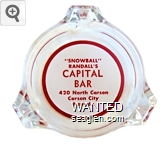 ''Snowball'' Randall's Capital Bar, 420 North Carson, Carson City, Nevada - Red on white imprint Glass Ashtray