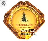 the Christmas Tree, Mt. Rose Highway - Reno - Red imprint Glass Ashtray