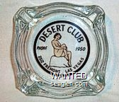 Desert Club, Phone 1950, 2512 Fremont, Las Vegas - Black imprint Glass Ashtray