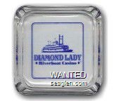 Diamond Lady Riverboat Casino - Blue imprint Glass Ashtray