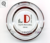 the D Las Vegas, Long on fun. Short on ordinary., theD.com - Black and orange imprint Glass Ashtray
