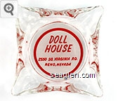 Doll House, 2550 So. Virginia Rd., Reno, Nevada - Red on white imprint Glass Ashtray