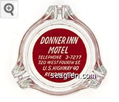 Donner Inn Motel, Telephone 3-7277, 720 West Fourth St., U.S. Highway 40, Reno, Nevada - White on red imprint Glass Ashtray