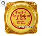 The Old Delta Saloon & Cafe, Gaming, Gift Shop, Phone 931, Virginia City, Nev. - Red on white imprint Glass Ashtray