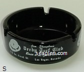 Jim Shoughro's Derby Turf Club, Race and Sports Book, 113 So. First St., Las Vegas, Nevada - White imprint Glass Ashtray