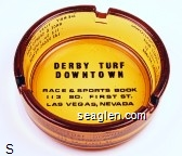 Derby Turf Downtown, Race & Sports Book, 113 So. First St., Las Vegas, Nevada - Black imprint Glass Ashtray