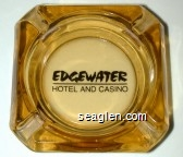 Edgewater Hotel and Casino - Black imprint Glass Ashtray