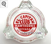 El Capitan Club Hawthorne Nevada, Big Tender Steaks - Red on white imprint Glass Ashtray