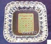 El Capitan Club, Bingo! - Red on green imprint Glass Ashtray