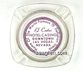 El Cortez, Hotel - Casino, Downtown, Las Vegas, Nevada, Home Of The World Famous 1 95 Deflation Steak - Maroon imprint Glass Ashtray