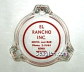 El Rancho Inc., Motel and Bar, Phone 2-8565, Reno Nevada - Red imprint Glass Ashtray