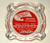 Exchange Club and Famous Amargosa Restaurant, Saloon - Gambling - Hotel, The Old Bar on The Corner, Nevada's Gateway to Death Valley, Beatty, Nevada - Red and white imprint Glass Ashtray