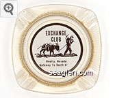 Exchange Club, Beatty, Nevada, Gateway To Death Valley - Brown on white imprint Glass Ashtray