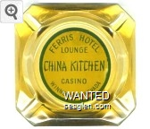 Ferris Hotel Lounge, China Kitchen, Casino, Winnemucca, Nevada - Green on yellow imprint Glass Ashtray