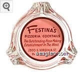 Festina's Pizzeria Cocktails, The Outstanding Pizza Making Establishment In The West., 2800 S. Virginia St., Ph. RENO 3-7239 - Red on pink imprint Glass Ashtray