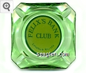 Felix's Bank Club, Lovelock, Nevada - Green on yellow imprint Glass Ashtray