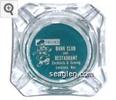 Felix's Bank Club and Restaurant, Cocktails & Gaming, Lovelock, Nev. - White on green imprint Glass Ashtray