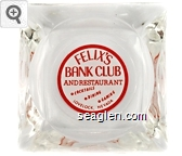Felix's Bank Club and Restaurant, Cocktails, Dining, Gaming, Lovelock, Nevada - Red on white imprint Glass Ashtray