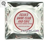 Felix's Bank Club and Cafe, Cocktails - Dining - Gaming, Lovelock, Nevada - Red on white imprint Glass Ashtray