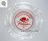 If You Haven't Seen the Fabulous Flamingo, You Haven't Seen Las Vegas, hotel Flamingo - Red on white imprint Glass Ashtray