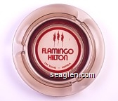 Flamingo Hilton, Las Vegas - Nevada - Red imprint Glass Ashtray