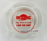 Fort McDowell Casino, Hey, You're In Luck!, 1-800 THE FORT - Red imprint Glass Ashtray