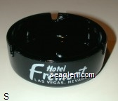 Hotel Fremont, Las Vegas, Nevada, An Argent Corp. Resort, Las Vegas, Nevada - White imprint Glass Ashtray