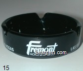 Fremont Hotel & Casino, Las Vegas - White imprint Glass Ashtray