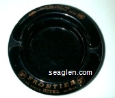 Frontier Hotel, Las Vegas Nevada, Put Yourself in our Place... - Gold imprint Glass Ashtray