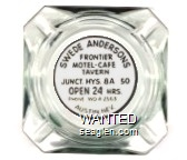 Swede Andersons Frontier Motel - Cafe Tavern, Junct. Hys. 8A  50, Open 24 Hrs., Phone WO 4-2563, Austin, Nev. - Black on white imprint Glass Ashtray