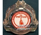At the Sign of the Pitching Red Horse, New Frontier Club, , Reno, Nevada - Red on white imprint Glass Ashtray