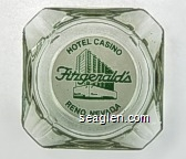 Hotel Casino, Fitzgerald's, Reno, Nevada - Green on white imprint Glass Ashtray