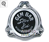 Gem Bar, Steve & Ed, Winnemucca, Nevada - White on black imprint Glass Ashtray