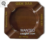 Gem Bar, Steve & Ed, Phone 23, Winnemucca, Nev. - Yellow imprint Metal Ashtray