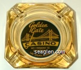 Golden Gate Casino, No. 1 Fremont St., Downtown, Las Vegas, Nevada - Yellow on black imprint Glass Ashtray