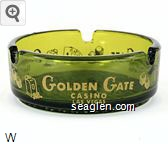 Golden Gate Casino, Las Vegas - Gold imprint Glass Ashtray