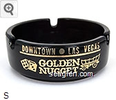 Downtown - Las Vegas, Golden Nugget, Gambling Hall - Bingo - Saloon - Gold imprint Glass Ashtray