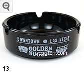 Downtown - Las Vegas, Golden Nugget, Gambling Hall Saloon - White imprint Glass Ashtray