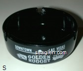 Downtown - Las Vegas, Golden Nugget, Gambling Hall - Bingo - Saloon - White imprint Glass Ashtray
