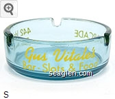 Gus Vitale's, Bar - Slots & Food, Slot Arcade, 442 Idaho St., Elko, Nevada - Yellow imprint Glass Ashtray