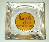 Harrah's Club, Your Reno Host - Red on yellow imprint Glass Ashtray