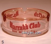 Harrah's Club, Reno and Lake Tahoe - Red imprint Glass Ashtray