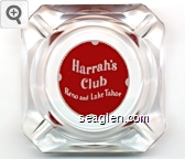 Harrah's Club, Reno and Lake Tahoe - White through red imprint Glass Ashtray