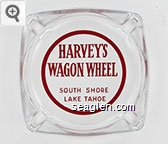 Harvey's Wagon Wheel, South Shore Lake Tahoe - Red imprint Glass Ashtray