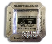 Wagon Wheel Saloon, Harvey & Llewellyn Gross, Owners, Beautiful Lake Tahoe, Stateline  Hwy. 50, Wagon Wheel Saloon and Gambling Hall, New Sage Room - Black imprint Paper Ashtray