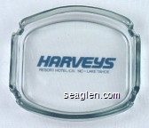 Harvey's Resort Hotel / Casino - Lake Tahoe - Blue imprint Glass Ashtray