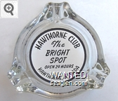 Hawthorne Club, The Bright Spot, Open 24 Hours, Hawthorne, Nevada - Black on white imprint Glass Ashtray