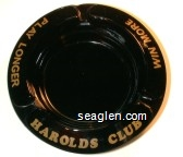 Harolds Club, Win More, Play Longer - Gold imprint Glass Ashtray