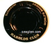 Harolds Club, World's Biggest Jackpots - Gold imprint Glass Ashtray