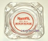 Harrah's Del Rio Hotel & Casino - Laughlin, Nevada - Red imprint Glass Ashtray